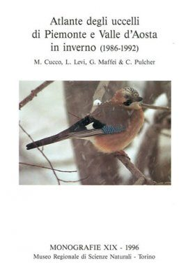 Atlante degli Uccelli di Piemonte e Valle d'Aosta in Inverno (1986-1992) [Atlas of Birds of Piedmont and Valle d'Aosta in Winter (1986-1992)]