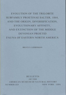 Evolution of the Trilobite Subfamily Proetinae Salter, 1864, and the Origin, Diversification, Evolutionary Affinity, and Extinction of the Middle Devonian Proetid fauna of Eastern North America