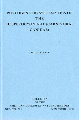 Phylogenetic Systematics of Hesperocyoniae (Carnivora: Canidae)