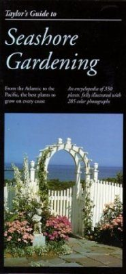 Taylor's Guide to Seashore Gardening