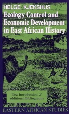 Ecology Control and Economic Development in East African History