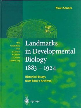Landmarks in Developmental Biology