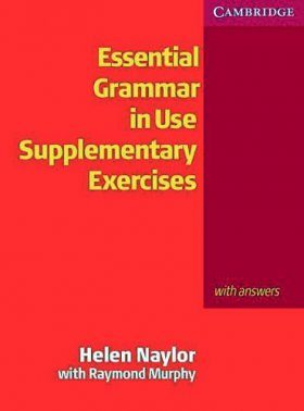 Essential Grammar in Use, Supplementary Exercises: with answers
