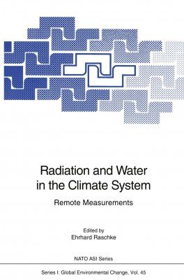 Radiation and Water in the Climate System: Remote Measurements