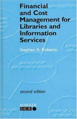 Financial Management for Libraries and Information Services