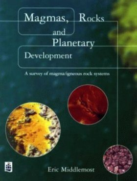 Magmas, Rock and Planetary Development