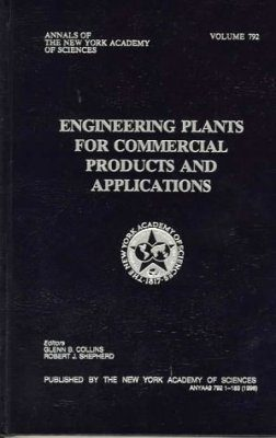 Engineering Plants for Commercial Products and Applications
