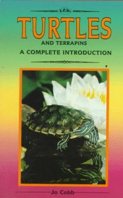 Complete Guide to Turtles and Terrapins