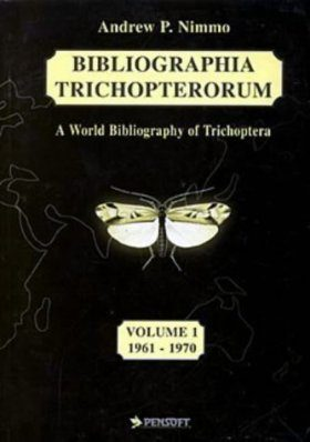 Bibliographia Trichopterorum: A World Bibliography of Trichoptera (Insecta) with Indices, Volume 1: 1961-1970