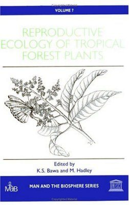 Reproductive Ecology of Tropical Forest Plants