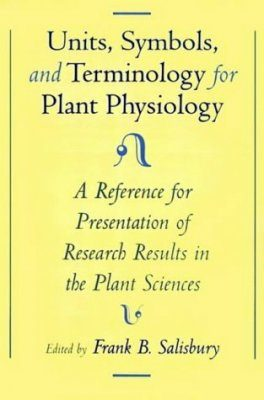 Unit, Symbols and Terminology for Plant Physiology