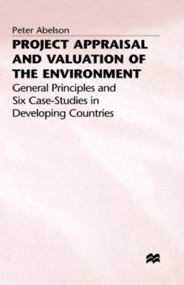 Project Appraisal and Valuation of the Environment