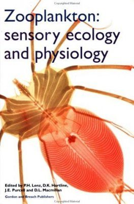 Zooplankton: Sensory Ecology and Physiology