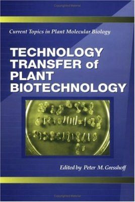 Technology Transfer of Plant Biotechnology