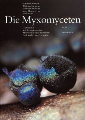 Die Myxomyceten, Band 3 [The Myxomycetes, Volume 3]: Stemonitales