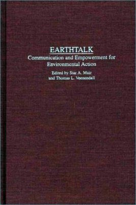 Earthtalk: Communication Empowerment for Environmental Action
