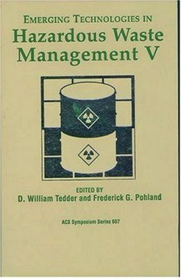 Emerging Technologies in Hazardous Waste Management 5