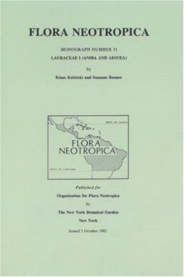 Flora Neotropica, Volume 31: Lauraceae 1 (Aniba and Aiouea)