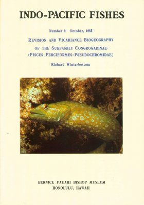 Revision and Vicariance Biogeography of the Subfamily Congrogadinae (Pisces: Perciformes: Pseudochromidae)