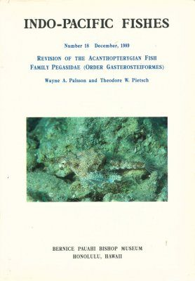 Revision of the Acanthopterygian Fish Family Pegasidae (Order Gasterosteiformes)