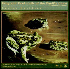 Frogs and Toads Calls of the Pacific Coast