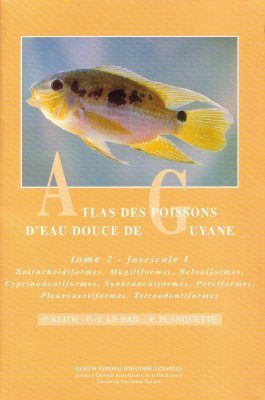 Atlas des Poissons d'Eau Douce de Guyane, Tome 2 [Atlas of the Freshwater Fish of Guyana, Volume 2] (2-Volume Set)