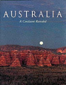 Australia: A Continent Revealed