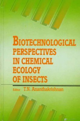 Biotechnological Perspectives in Chemical Ecology of Insects