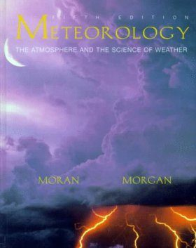 Meteorology: The Atmosphere and the Science of Weather
