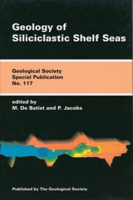The Geology of Siliciclastic Shelf Seas