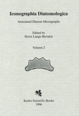 Iconographia Diatomologica, Volume 2: Indicators of Oligotrophy