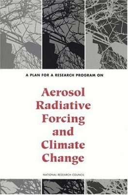 A Plan for a Research Program on Aerosol Radiative Forcing and Climate Change