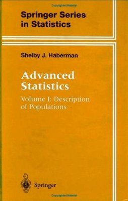 Advanced Statistics, Volume 1: Description of Populations