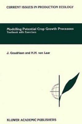Modelling Potential Crop Growth Processes