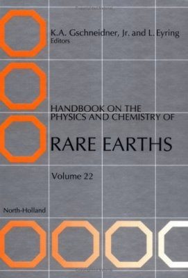 Handbook on the Physics and Chemistry of Rare Earths, Volume 22