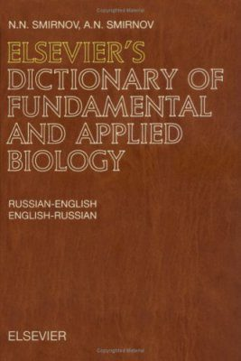 Elsevier's Dictionary of Fundamental and Applied Biology