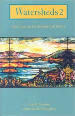 Watersheds: Classic Cases in Environment Ethics