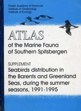 Atlas of the Marine Fauna of Southern Spitzbergen, Supplement: Seabirds Distribution in the Barents and Greenland Seas, during the Summer