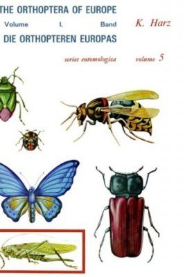 The Orthoptera of Europe / Orthopteren Europas, Volume 1