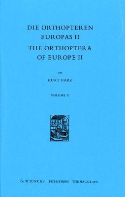 The Orthoptera of Europe / Orthopteren Europas, Volume 2