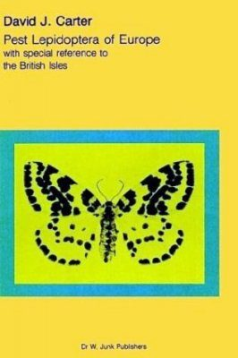 Pest Lepidoptera of Europe with Special Reference to the British Isles