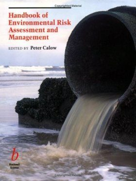 Handbook of Environmental Risk Assessment and Management