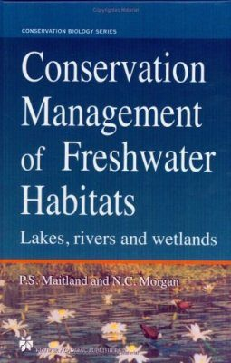 Conservation Management of Freshwater Habitats
