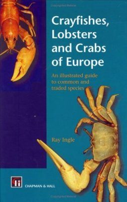Crayfishes, Lobsters and Crabs of Europe