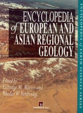 Encyclopedia of European and Asian Regional Geology
