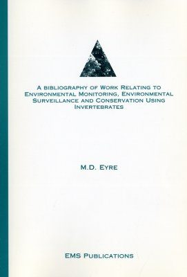 A Bibliography of Work Relating to Environmental Monitoring, Environmental Surveillance and Conservation Using Invertebrates