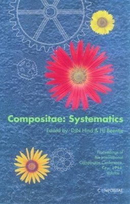 Compositae: Systematics, Biology and Utilization (2-Volume Set)