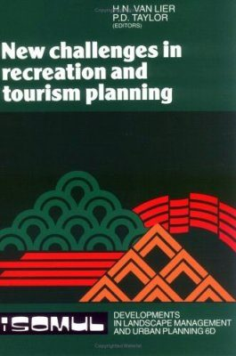 New Challenges in Recreation and Tourism Planning