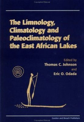 The Limnology, Climatology and Paleoclimatology of the East African Lakes
