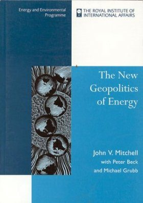 The New Geopolitics of Energy